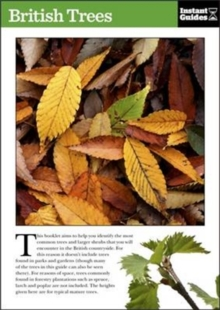 British Trees : The Instant Guide, Paperback Book