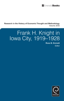 Frank H. Knight in Iowa City, 1919 - 1928, Hardback Book