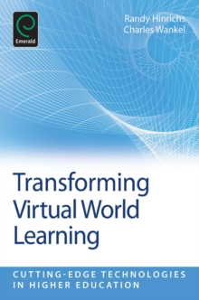 Transforming Virtual World Learning, Paperback Book