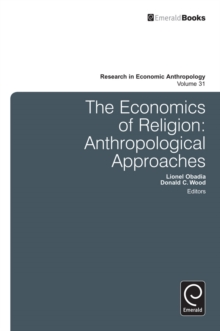 Economics of Religion : Anthropological Approaches, Hardback Book