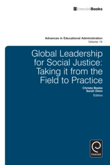 Global Leadership for Social Justice : Taking it from the Field to Practice, Hardback Book