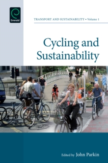 Cycling and Sustainability, Hardback Book