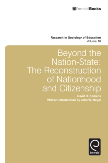 Beyond the Nation-State : The Reconstruction of Nationhood and Citizenship, Hardback Book