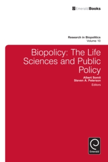 Biopolicy : The Life Sciences and Public Policy, Hardback Book