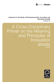A Cross- Disciplinary Primer on the Meaning of Principles of Innovation, Hardback Book