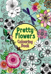 Pretty Flowers Colouring Book, Paperback Book
