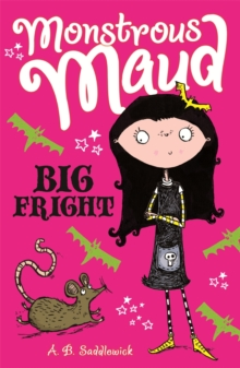 Monstrous Maud: Big Fright, Paperback Book