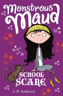 Monstrous Maud: School Scare, Paperback Book