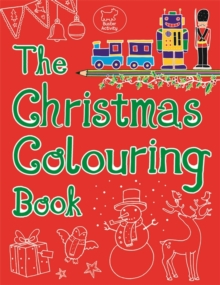 The Christmas Colouring Book, Paperback / softback Book