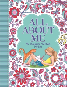 All About Me : My Thoughts, My Style, My Life, Paperback Book