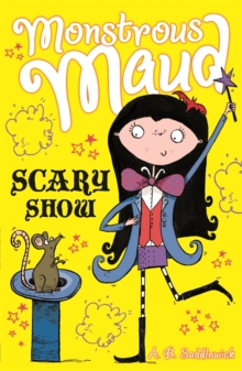 Monstrous Maud: Scary Show, Paperback Book
