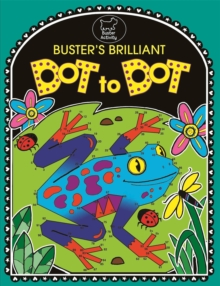 Buster's Brilliant Dot To Dot, Paperback / softback Book