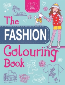 The Fashion Colouring Book, Paperback / softback Book