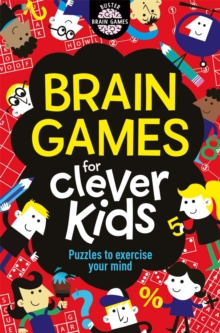 Brain Games for Clever Kids, Paperback Book