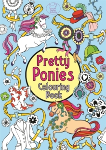 Pretty Ponies Colouring Book, Paperback Book