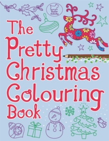 The Pretty Christmas Colouring Book, Paperback Book