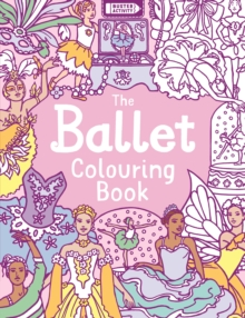 The Ballet Colouring Book, Paperback / softback Book
