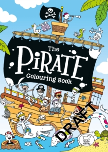 The Pirate Colouring Book, Paperback Book