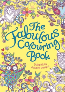 The Fabulous Colouring Book, Paperback / softback Book