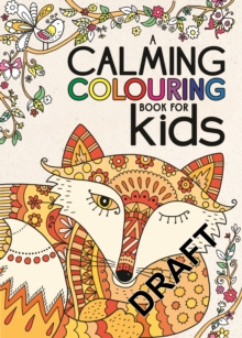 Calming Colouring for Kids, Paperback Book