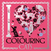 I Heart Colouring Cats, Paperback / softback Book