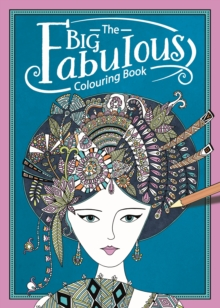 The Big Fabulous Colouring Book, Paperback / softback Book