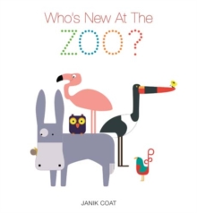 Who's New at the Zoo, Hardback Book
