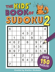 The Kids' Book of Sudoku 2, Paperback / softback Book