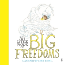 My Little Book of Big Freedoms : The Human Rights Act in Pictures, Hardback Book