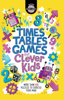 Times Tables Games for Clever Kids, Paperback / softback Book