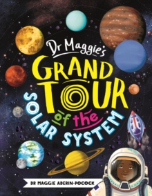Dr Maggie's Grand Tour of the Solar System, Hardback Book