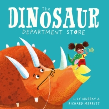 The Dinosaur Department Store, Paperback / softback Book