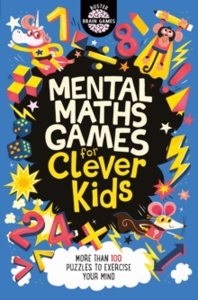 Mental Maths Games for Clever Kids, Paperback / softback Book