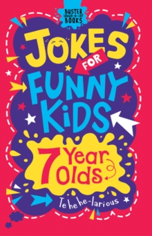 Jokes for Funny Kids: 7 Year Olds, Paperback / softback Book