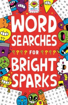 Wordsearches for Bright Sparks : Ages 7 to 9, Paperback / softback Book
