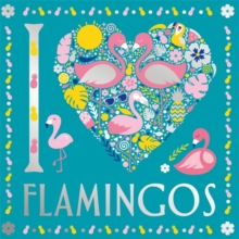 I Heart Flamingos, Paperback / softback Book
