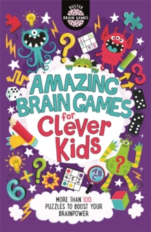 Amazing Brain Games for Clever Kids, Paperback / softback Book