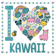 I Heart Kawaii, Paperback / softback Book