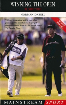 Winning The Open : The Caddies' Stories, EPUB eBook
