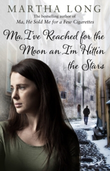 Ma, I've Reached for the Moon an I'm Hittin the Stars, Paperback Book