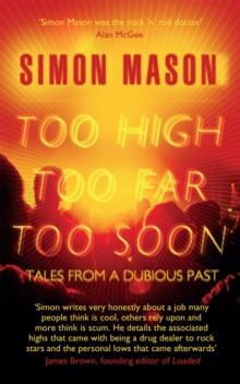 Too High, Too Far, Too Soon : Tales from a Dubious Past, Paperback / softback Book