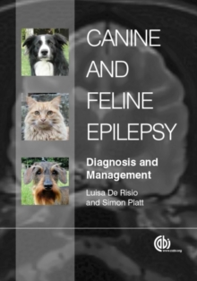 Canine and Feline Epilepsy : Diagnosis and Management, Hardback Book