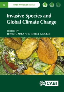 Invasive Species and Global Climate Change, Hardback Book