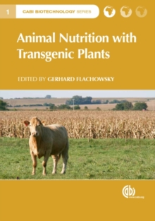 Animal Nutrition with Transgenic Plants, Hardback Book