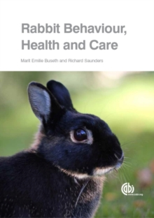 Rabbit Behaviour, Health and Care, Paperback Book