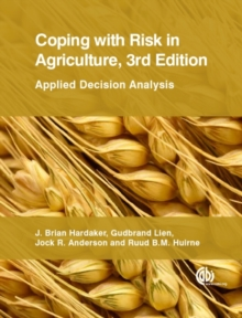 Coping with Risk in Agriculture : Applied Decision Analysis, Paperback / softback Book
