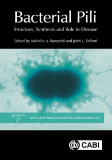 Bacterial Pili : Structure, Synthesis and Role in Disease, Hardback Book