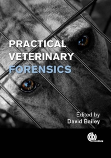 Practical Veterinary Forensics, Hardback Book