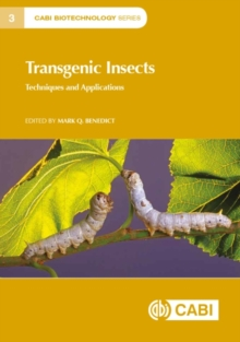 Transgenic Insects : Techniques and Applications, Hardback Book