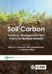 Soil Carbon : Science, Management and Policy for Multiple Benefits, Hardback Book